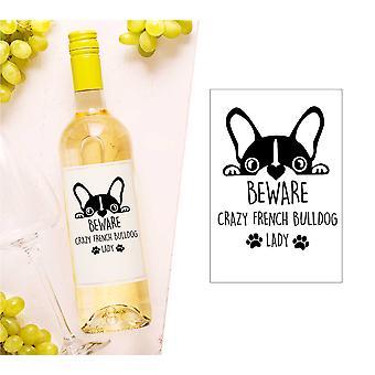 Cuidado louco francês bulldog senhora garrafa de vinho rótulo